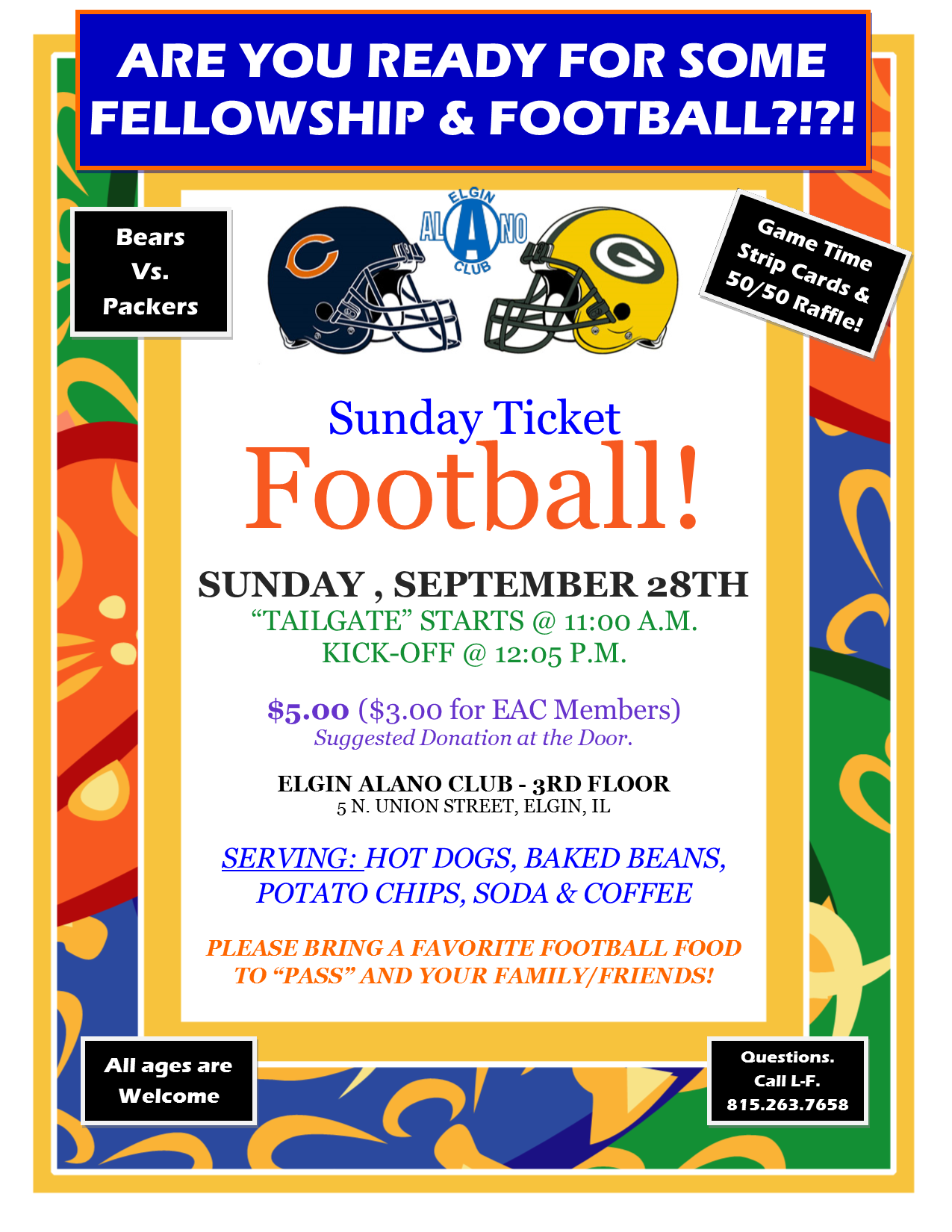 Bears Vs. Packers Sunday Football, Food & Fellowship 3